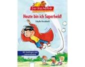Der Bücherbär: Heute bin ich Superheld!
