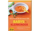 Das große Kochbuch für Babys und Kleinkinder