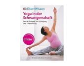 ElternWissen: Yoga in der Schwangerschaft