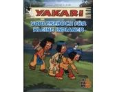 Yakari: Vorlesebuch kleine Indianer Kleinkinder