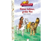 Der Bücherbär: Kleiner Indianer, großer Mut