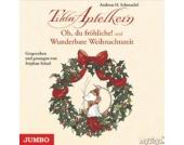 Tilda Apfelkern: Oh du fröhliche! + Wunderbare Weihnachtszeit, Audio-CD