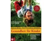 Gesundheit Kinder Kinder